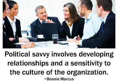 politically savvy Political savvy is an important leadership skill you need to navigate the unwritten rules in your office learn more about how to develop it.